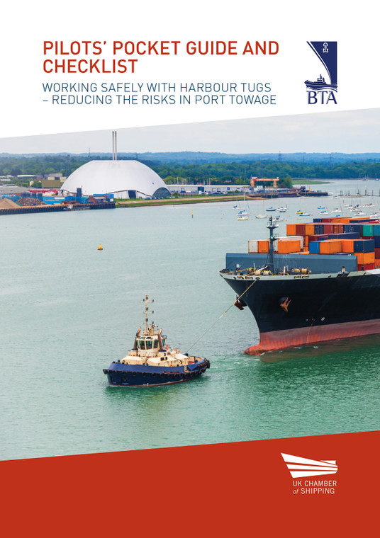Pilots' Pocket Guide and Checklist - Working safely with harbour tugs - Reducing the risks in port towage