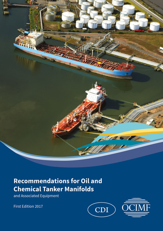 Recommendations for Oil and Chemical Tanker Manifolds and Associated Equipment - First Edition 2017