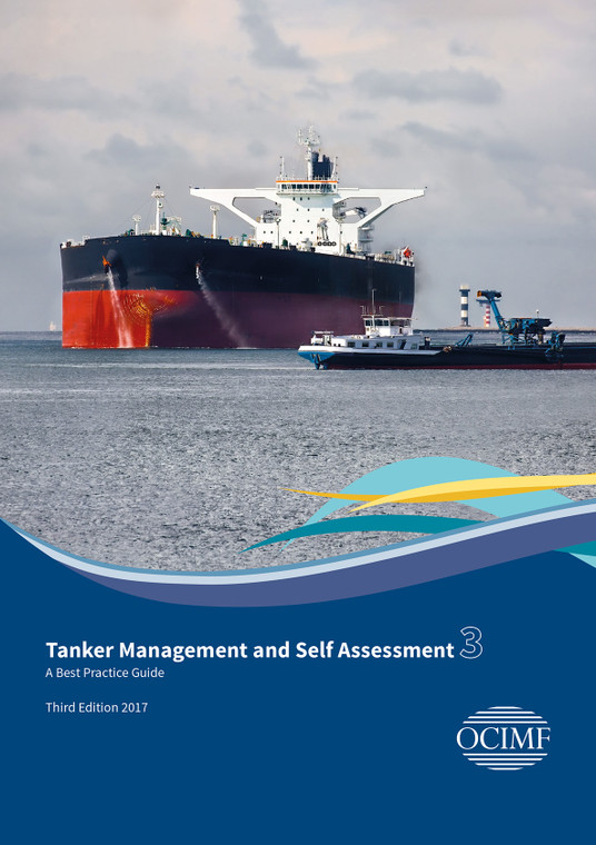 Tanker Management and Self Assessment 3 (TMSA3) - A Best Practice Guide