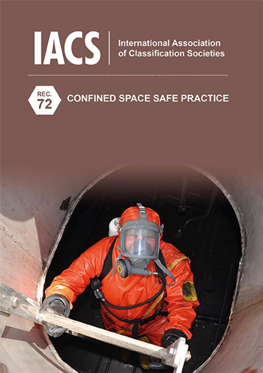 Confined Space Safe Practice (IACS Rec 72)
