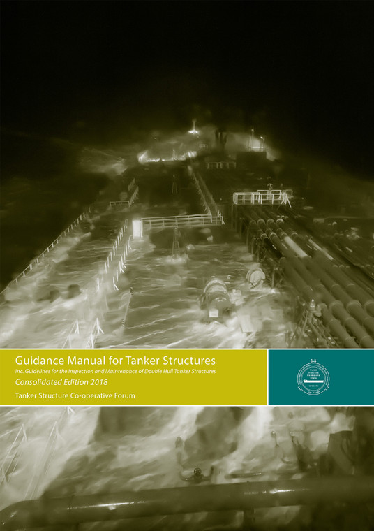 Guidance Manual for Tanker Structures - 2020 Consolidated Edition