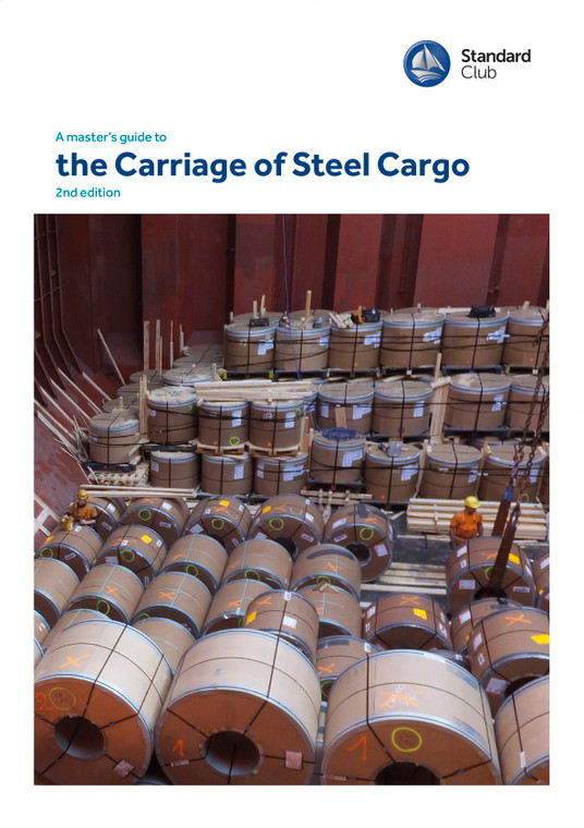 A Masters Guide to the Carriage of Steel Cargo - Second Edition