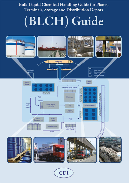 Bulk Liquid Chemical Handling Guide for Plants, Terminals, Storage and Distribution Depots (BLCH Guide)