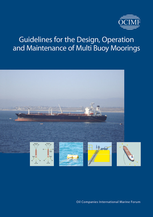 Guidelines for the Design, Operation and Maintenance of Multi Buoy Moorings (MBM)