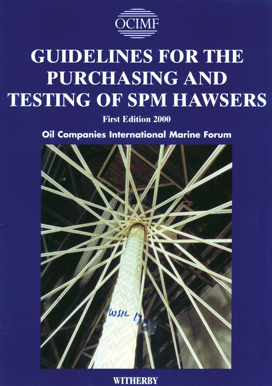 Guidelines for the Purchasing and Testing of SPM Hawsers