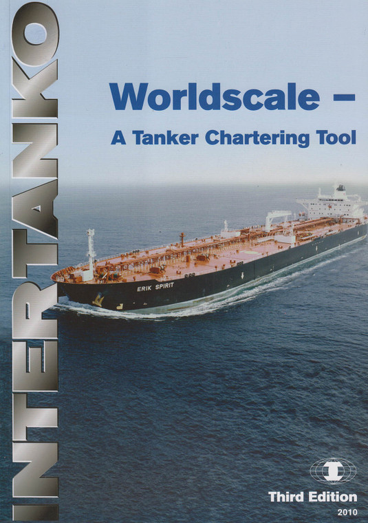 INTERTANKO Worldscale - A Tanker Chartering Tool