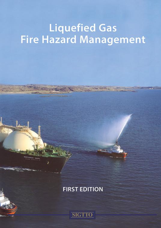 Liquefied Gas Fire Hazard Management