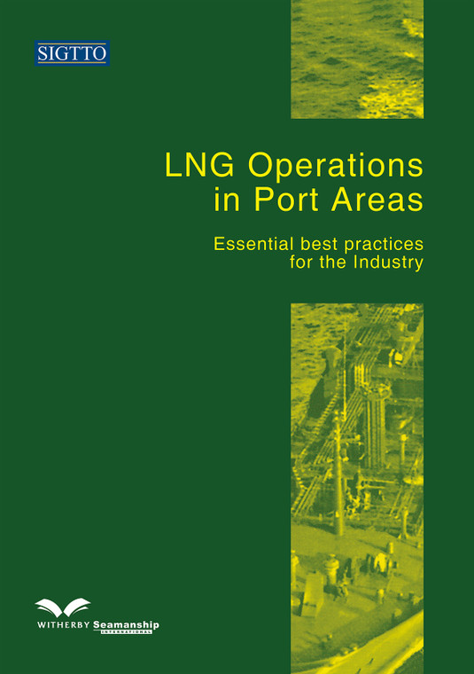 LNG Operations in Port Areas: Essential Best Practices for the Industry