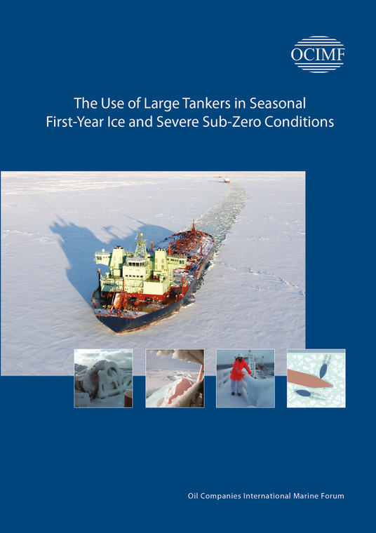 The Use of Large Tankers in Seasonal First-Year Ice and Severe Sub-Zero Conditions