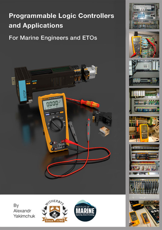 Programmable Logic Controllers and Applications for Marine Engineers and ETOs