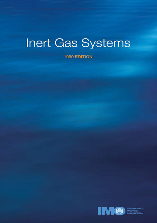 Inert Gas Systems, 1990 Edition (I860E)