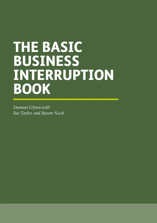 The Basic Business Interruption Book