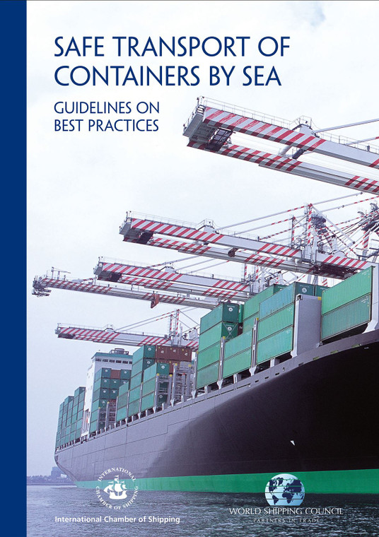 Safe Transport of Containers by Sea - Guidelines on Best Practices