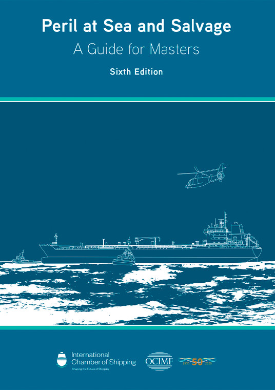 Peril at Sea and Salvage: A Guide for Masters.  - Sixth Edition