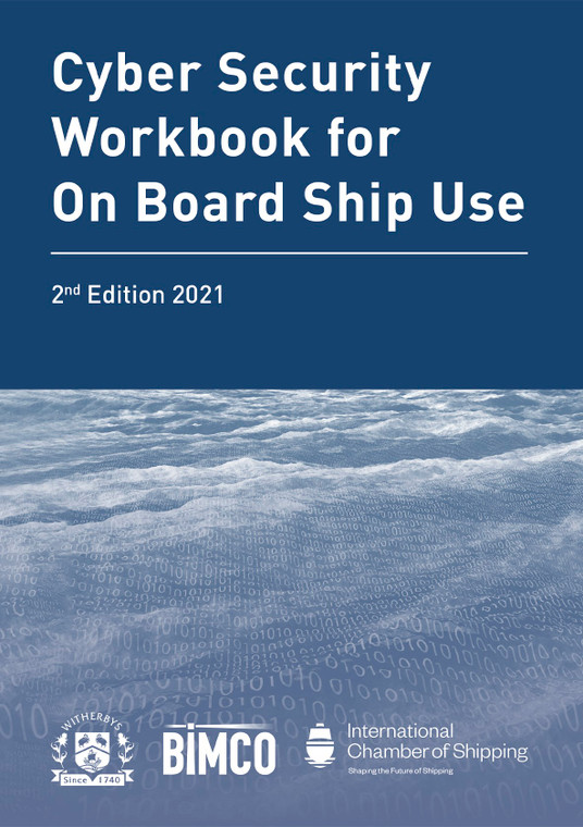 Cyber Security Workbook for On Board Ship Use - 2nd Edition 2021