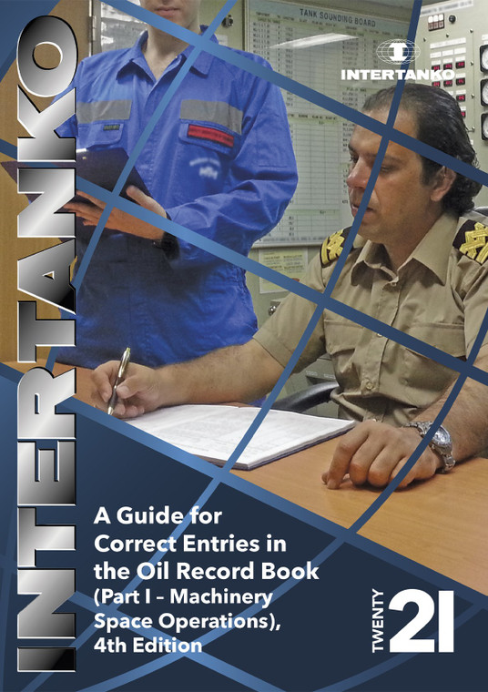 A Guide for Correct Entries in the ORB Part I - Machinery Space Operations, 4th Edition