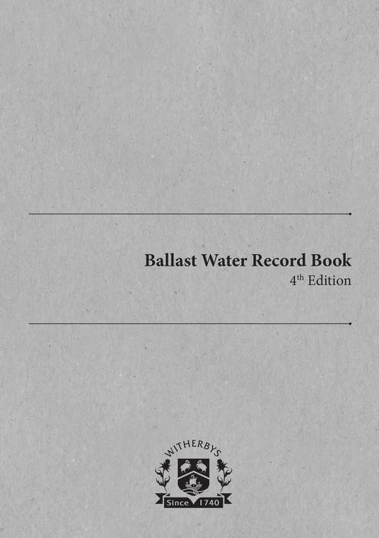 Ballast Water Record Book - Fourth Edition