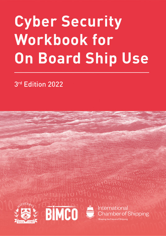 Cyber Security Workbook for On Board Ship Use - 3rd Edition 2022