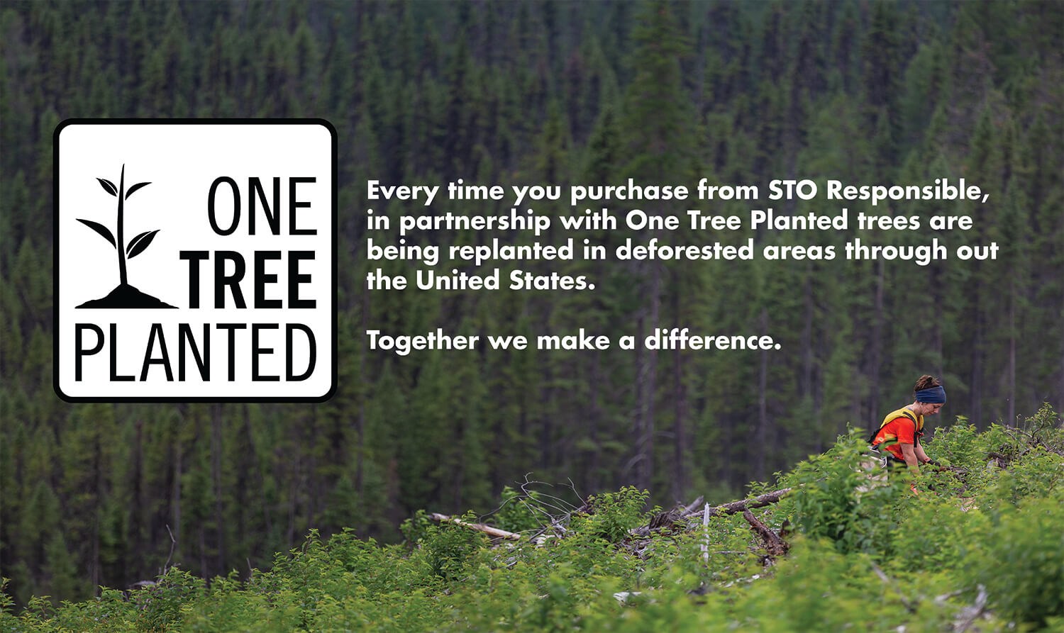 STO-Responsible is a proud partner with One Tree Planted
