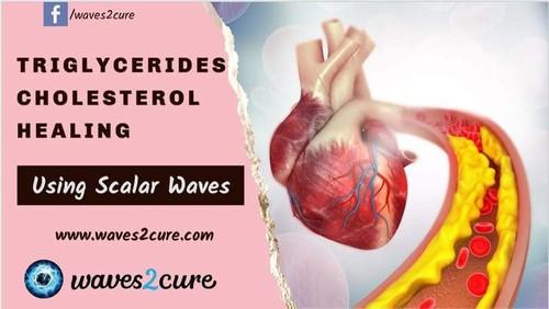 Triglycerides And Cholesterol Healing Using Scalar Waves
