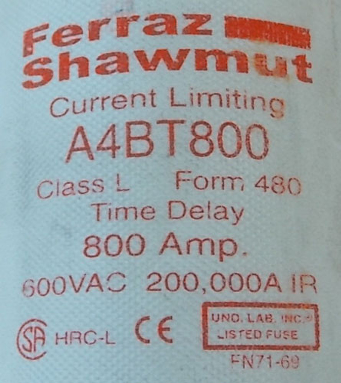 Ferraz Shawmut A4BT800 800A 600VAC Class L Time Delay Fuse - Used
