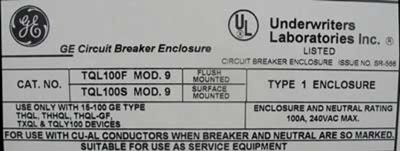 GE TQL100S 100 Amp 240V Circuit Breaker Enclosure Nema 1