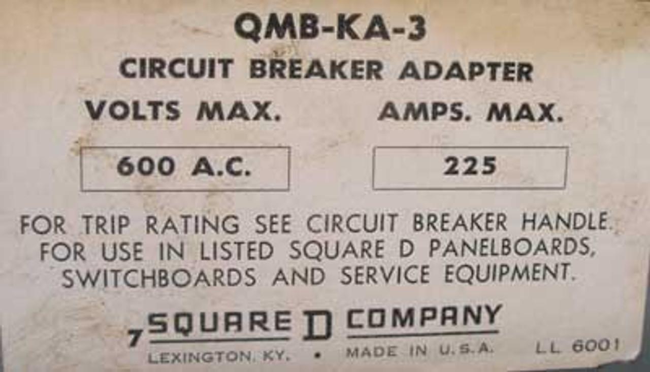 Square D QMB-KA-3 225A 600V Circuit Breaker Adaptor, 225A Breaker - Used