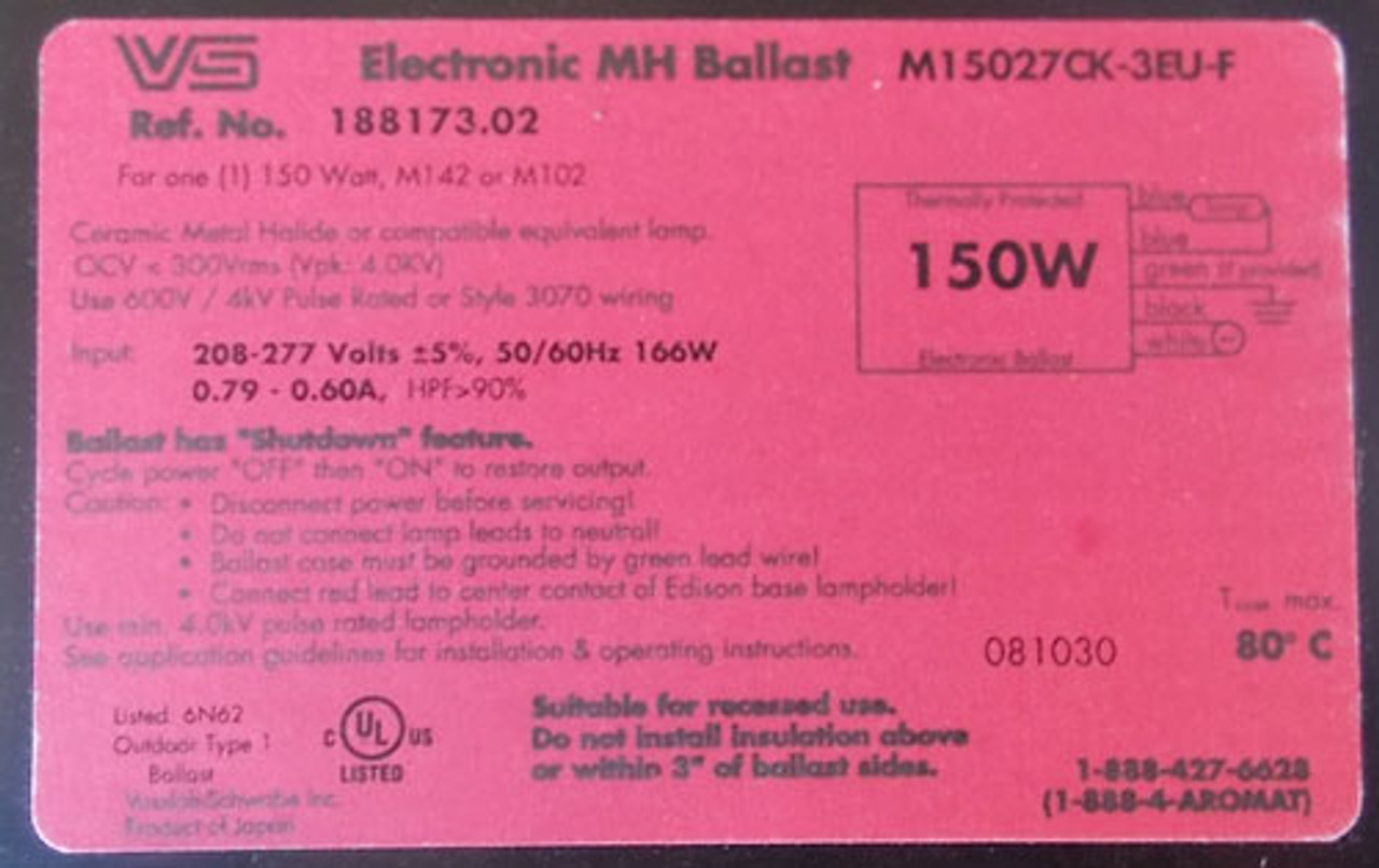 VS M15027CK-3EU-F 150W 0.79-0.60A 208-277V Electronic MH Ballast Type 1- New