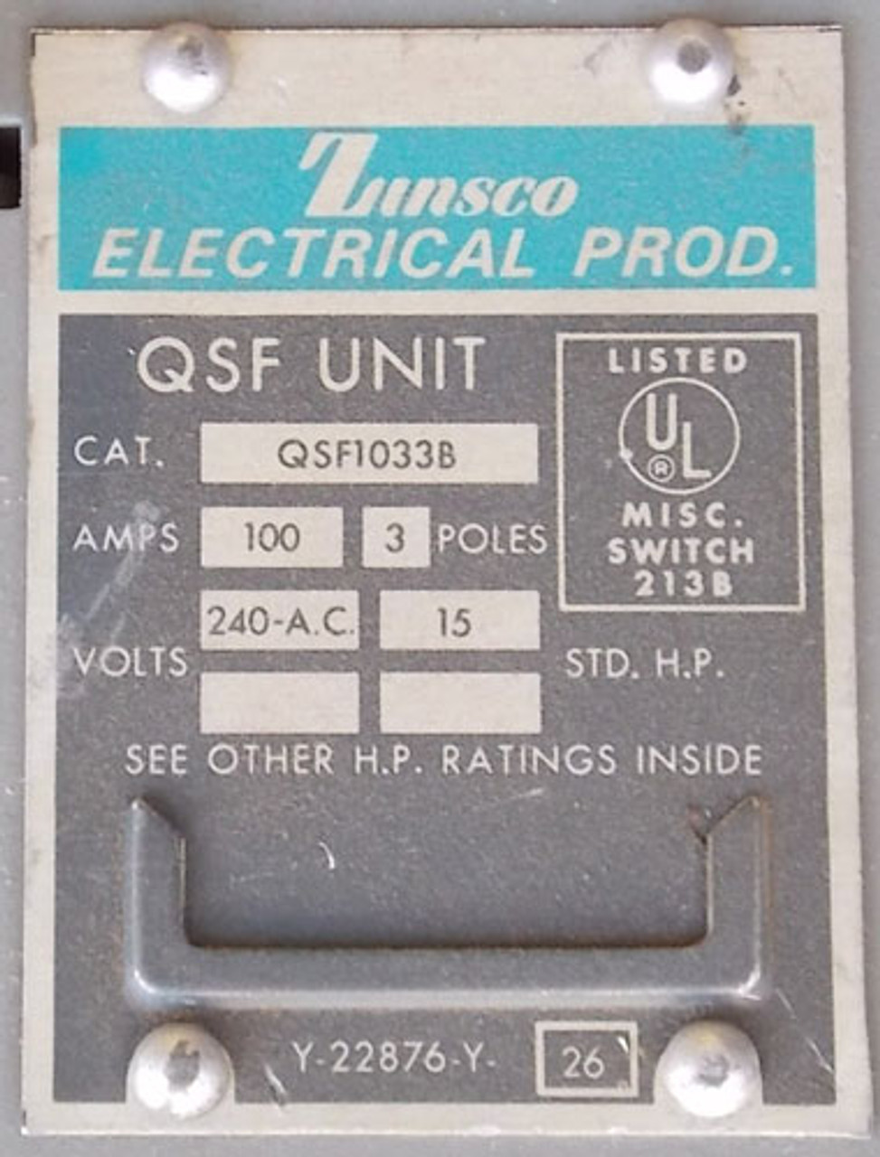 Zinsco QSF1033B 100 Amp 240VAC 3PH Panelboard Switch - Reconditioned
