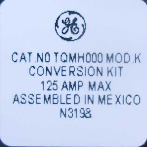GE TQMH000 125 Amp Conversion Kit For TLM Load Centers - New