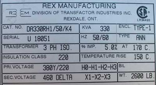Rex Mfg DA330RH1/50/K4 330 KVA 380Y/220 to 460 Volts 3 PH Transformer - New