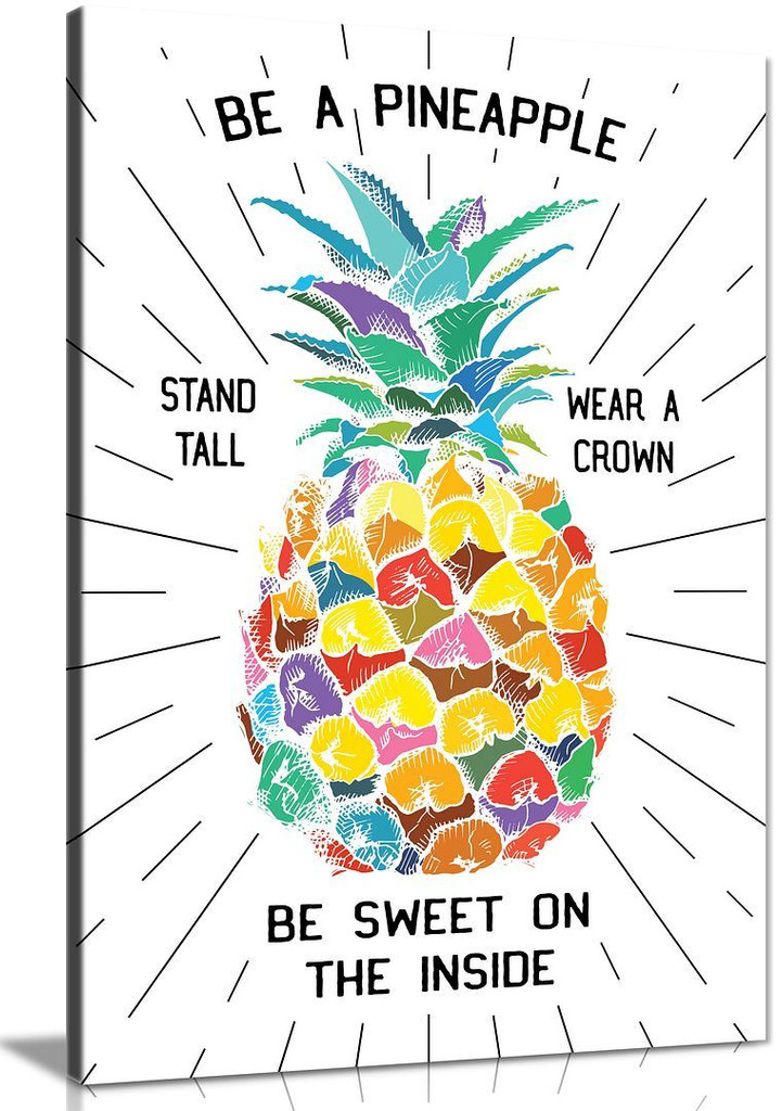 Motiviation Be A Pineapple Stand Tall Wear a Crown Be Sweet On Inside Quote Canvas Print Tropical Decor Decorative Art Wall Decor