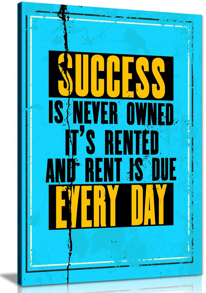 Inspiring Motivation Quote Success Is Never Owned Canvas
