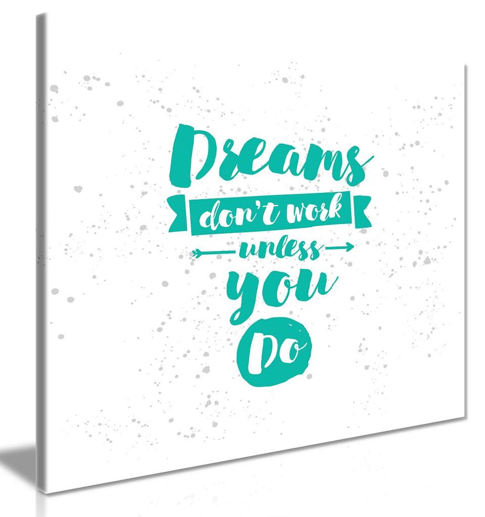 Motivational Prints Dreams Work Mint Green White Canvas