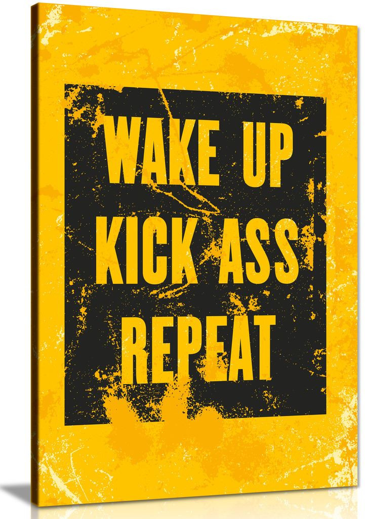 Inspiring Motivation Quote Wake Up, Kick Ass Canvas
