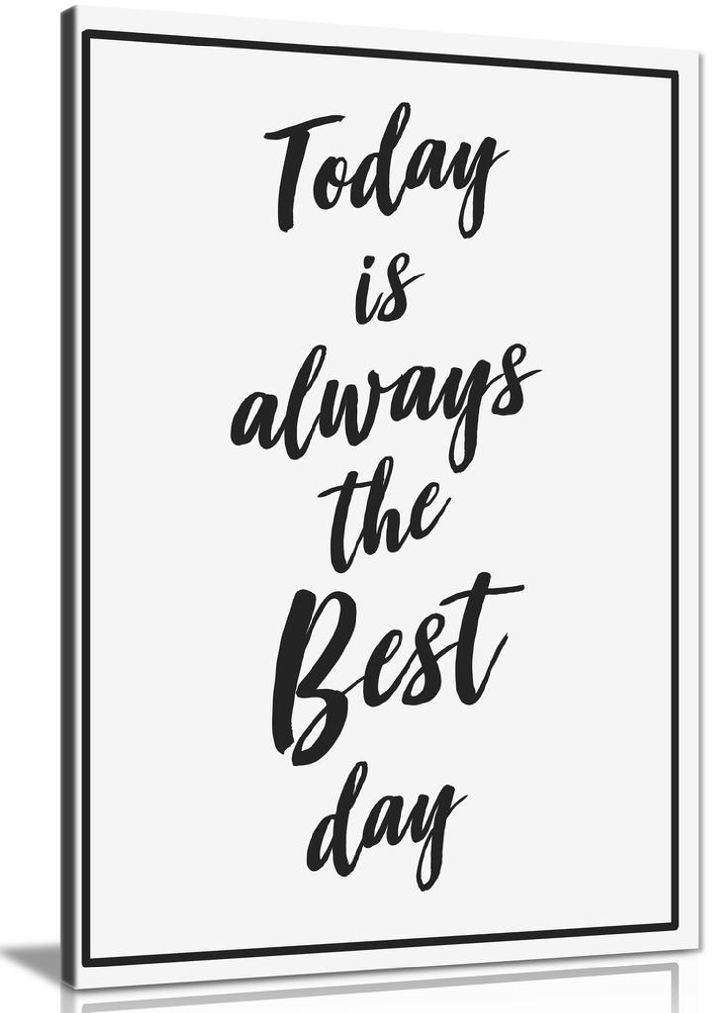 Today Is Always The Best Day Canvas Wall Art Picture Print