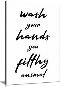 Wash Your Hands You Filthy Animal Canvas Wall Art Picture Print for Home Decor, Bathrooms and Toilet