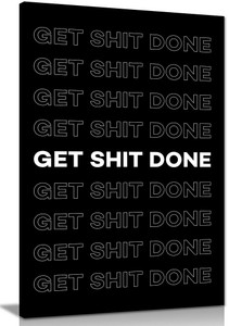 Inspirational Motivational Get Shit Done Canvas Wall Art Picture Print Home Decor