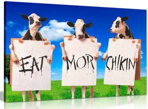 Cows Eat More Chicken Sign Quote Canvas