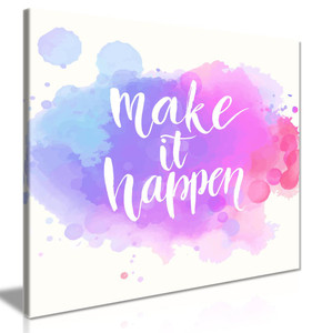 Motivation Inspirational Wall Art Quote Make It Happen Canvas