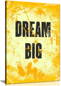 Inspiring Motivation Quote Dream Big Canvas