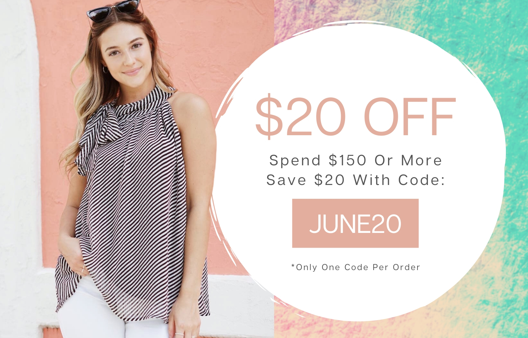 Spend $150 or more; receive $20 off