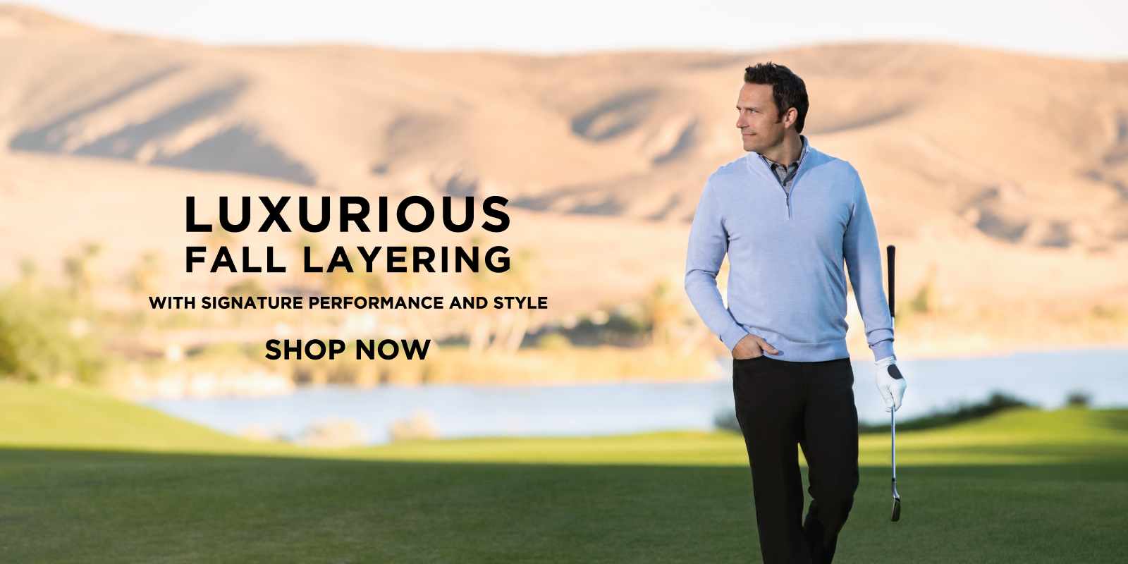 Luxurious Fall layering with signature performance and style shop now
