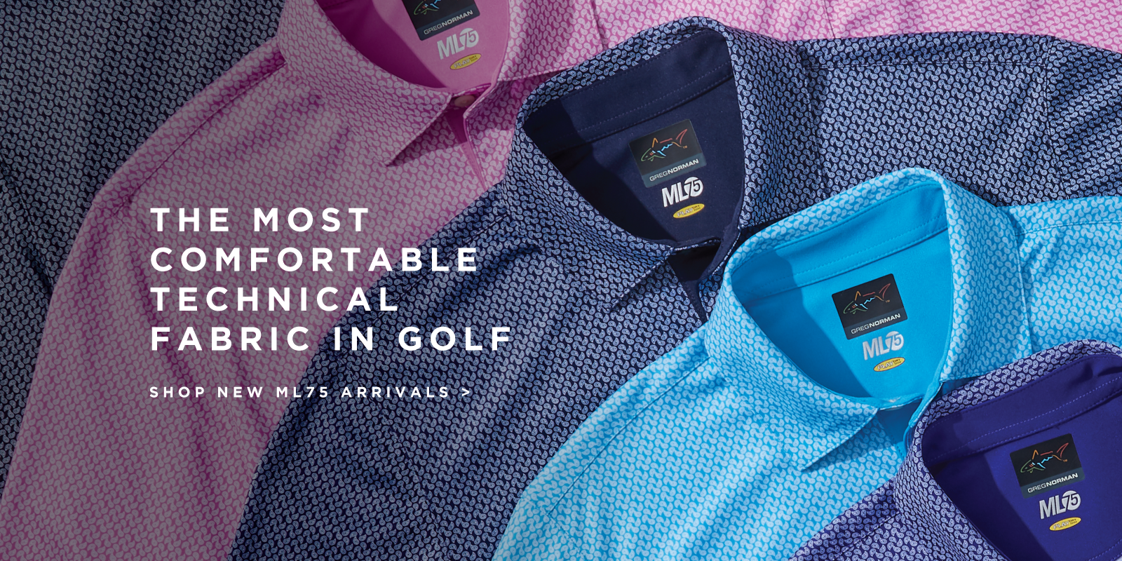 The most comfortable technical fabric in golf Shop new ml75 arrivals