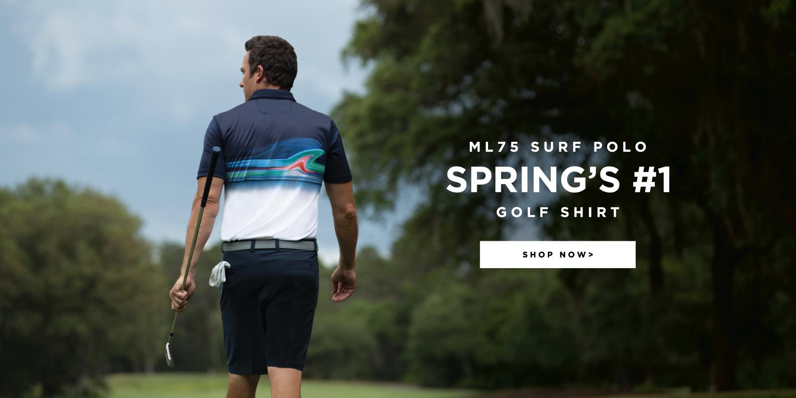 ML75 Surf Polo Spring's #1 Golf Shirt Shop Now