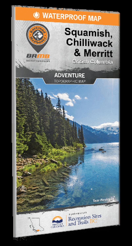 Squamish, Chilliwack & Merritt Waterproof Map