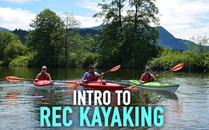 Intro to Rec Kayaking - Paddle Expo