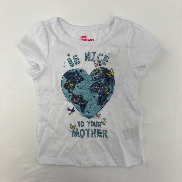 Be Nice To Your Mother Tee 2T