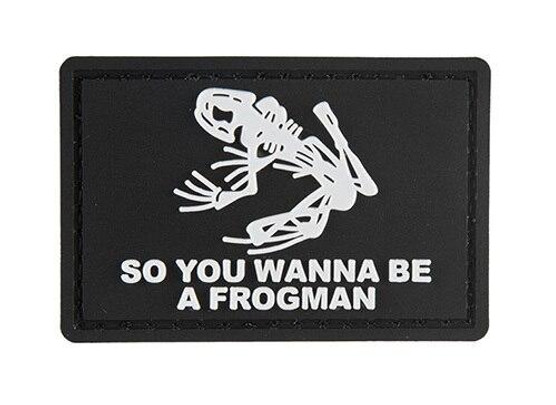 G-Force So You Wanna Be A Frogman PVC Morale Patch, Black