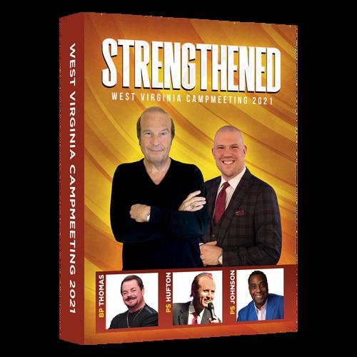 Strengthened: West Virginia Campmeeting 2021 (7 DVD Set)